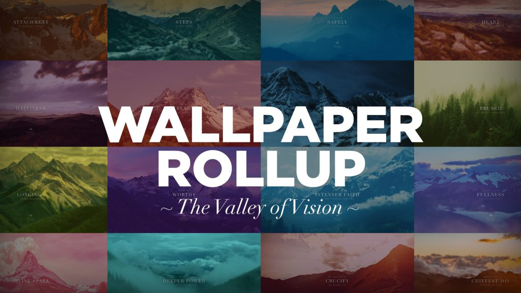 wallpaper-rollup-the-valley-of-vision