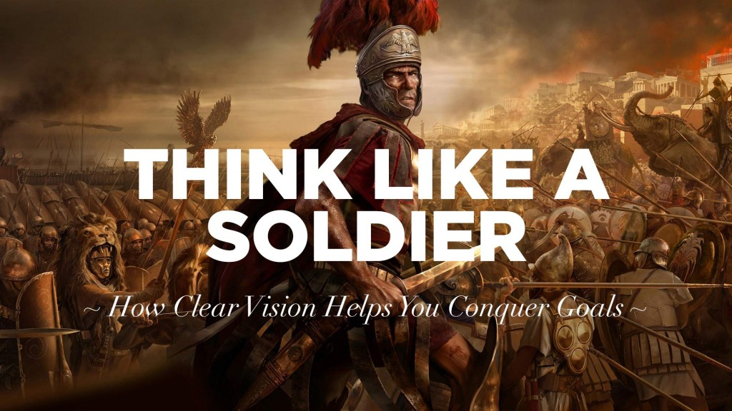 think-like-a-soldier-clear-vision