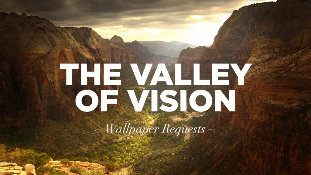 valley-of-vision-requests